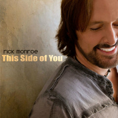 This Side Of You (Single) - Rick Monroe