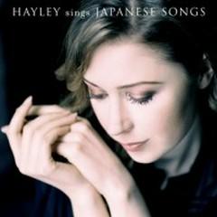 Hayley Westenra Sings Japanese Songs - Hayley Westenra