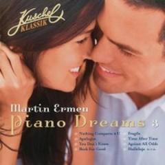 Kuschel Klassik Piano Dreams Vol.3 - Martin Ermen