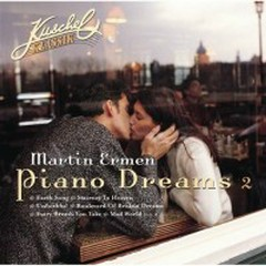 Kuschel Klassik Piano Dreams Vol.2  - Martin Ermen