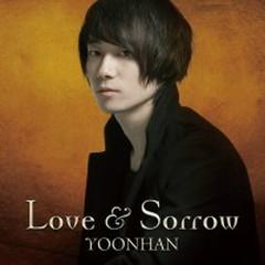 Love And Sorrow - Yoonhan