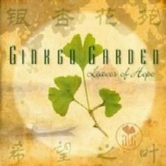 Leaves Of Hope  - Ginkgo Garden