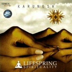 Lifespring Spirituality  - Karunesh