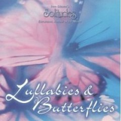 Lullabies & Butterflies