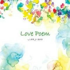 Love Poem - Lee Ji Soo