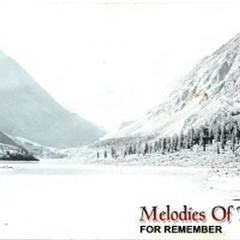 Melodies Of The Heart - For Remember