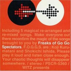 Freaks of Go Go Spectators - Spiral Life