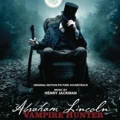 Abraham Lincoln: Vampire Hunter OST (Pt.2) - Henry Jackman
