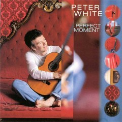 Perfect Moment - Peter White