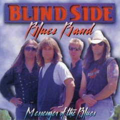 Messenger Of The Blues - Blindside Blues Band