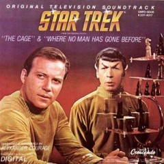 Star Trek: The Cage & Where No Man Has Gone Before OST (Pt.1)