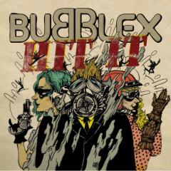 Hit It - Bubble X
