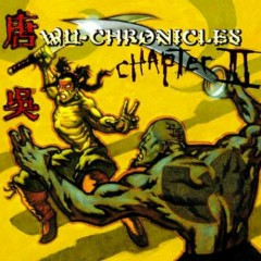 Wu-Chronicles Chapter II