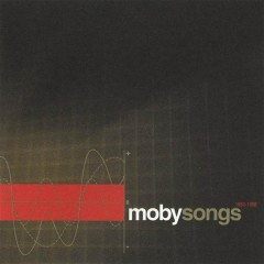 MobySongs: 1993-1998 - Moby