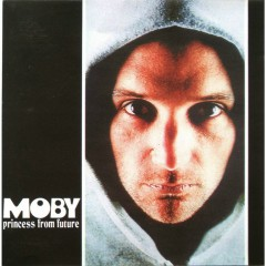 Princess From Future - Moby