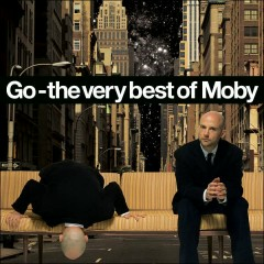 Go - The Very Best Of Moby (CD1)