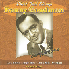 The King Of Swing (1928-1949):  Shirt Tail Stomp