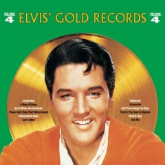 Elvis' Gold Records (Volume 4)