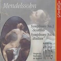 Mendelssohn Symphonies Nos. 3 & 4 - Madrid Symphony Orchestra,Peter Maag
