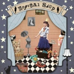 奇幻精品店 / Magical Shop