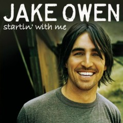 Startin' With Me - Jake Owen