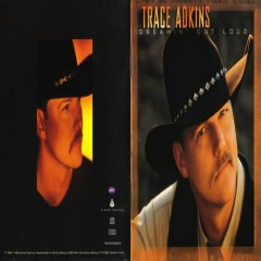 Dreamin' Out Loud - Trace Adkins
