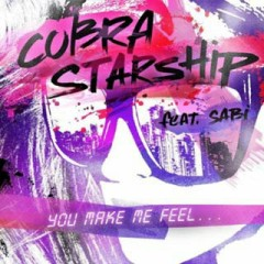 You Make Me Feel... (Remixes) - Cobra Starship,Sabi