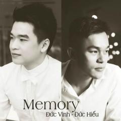 Memory - Đức Vinh,Đức Hiếu