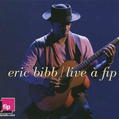 Live A Fip - Eric Bibb