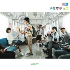 Nichijyo Dramatic - wacci