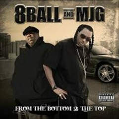 From The Bottom 2 The Top - 8Ball & MJG