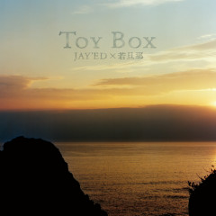 Toy Box - Jay'ed,Wakadanna