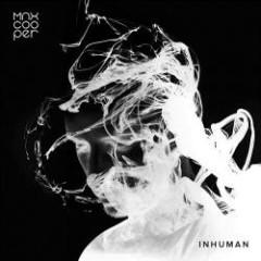 Inhuman Two (CDEP) - Max Cooper