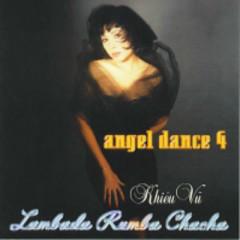 Angel Dance 4 - Hòa Tấu Khiêu Vũ Lambada Rumba Chachacha
