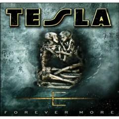 Forever More - Tesla