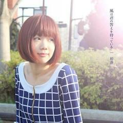 Kaze wa Kimi no Kotae wo Matteiru - Hatsune