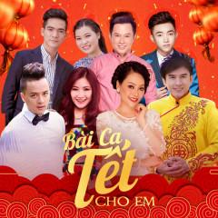 Bài Ca Tết Cho Em - Đan Trường, Various Artists