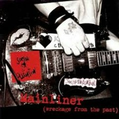 Mainliner, Wreckage From the Past - Social Distortion