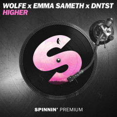 Higher (Single) - WOLFE, Emma Sameth, Dntst