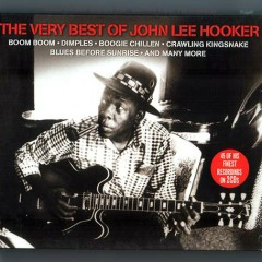 The Very Best Of John Lee Hooker (CD 2) (Part 1) - John Lee Hooker