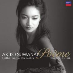 Poeme ~詩曲~ - Akiko Suwanai