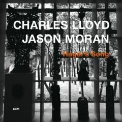 Hagar's Song - Charles Lloyd,Jason Moran