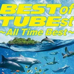 BEST of TUBEst ~All Time Best~ CD2