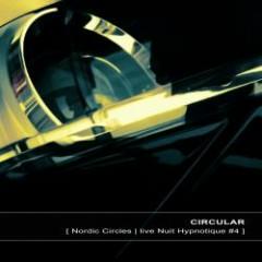 Nordic Circles | Live Nuit Hypnotique #4