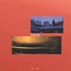 Noir - Naughty Boys