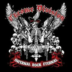 Infernal Rock Eternal - Chrome Division