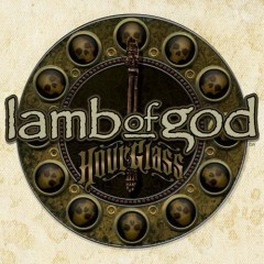 Hourglass - Vol.3 The Vault - Lamb of God