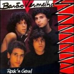 Rock'n Geral - Barão Vermelho
