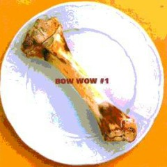 Bow Wow #1  - Bow Wow (Japan)