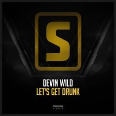 Let's Get Drunk (Single)